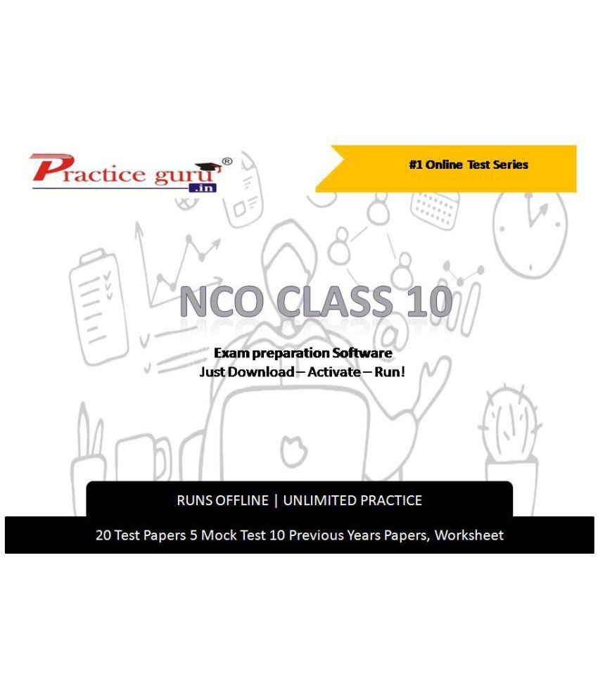 Practice Guru  20  Test 5 Mock Test,10 Previous Years Papers,30 Worksheet (Printable-PDF) for 10 Class NCO Exam  Online Tests